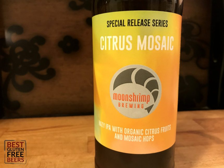 Moonshrimp Brewing Citrus Mosaic Hazy IPA Gluten Free Beer Review