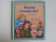 Why Did Grandpa Die?