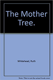 The Mother Tree.