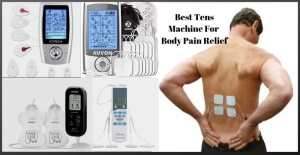 Best Tens Machine For Body Pain Relief