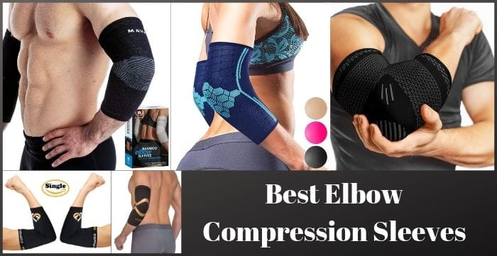 Best Elbow Compression Sleeves