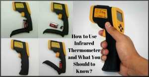 How to Use Infrared Thermometer