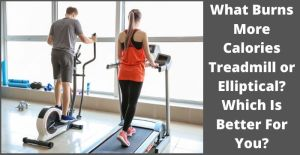 what burns more calories treadmill or elliptical