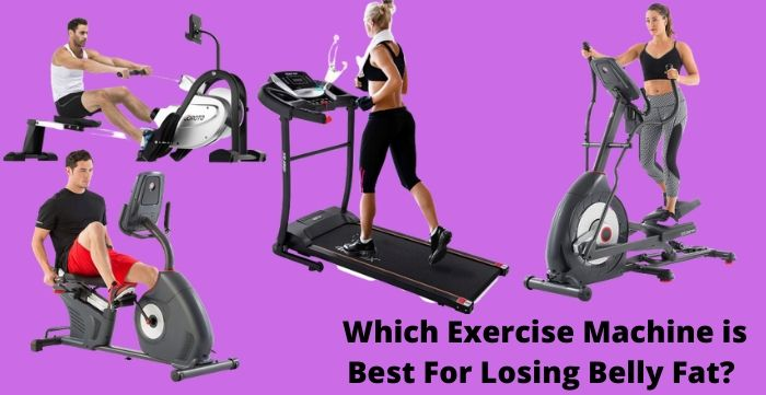 best workout machine to lose belly fat
