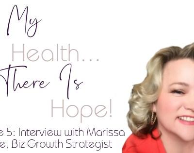 Episode 5: Interview with Marissa Stone, Biz Growth Strategist