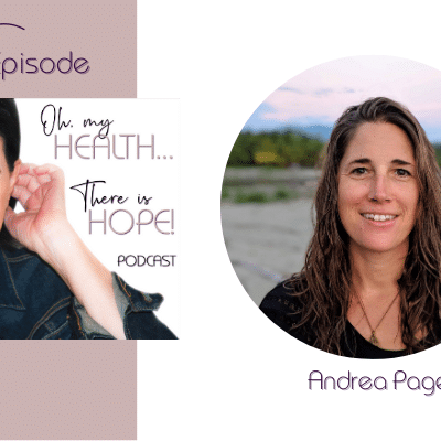 Episode 161: Navigating the World of Holistic Cancer Therapies with Andrea Page