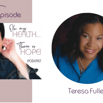 Episode 235: Change One Thing with Dr. Teresa Fuller