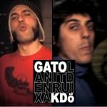 Gato & Kdö – La nit d'en Ruixa