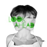 Mabe'l – Look ahead