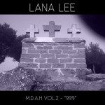 "Lana Lee; M.D.A.H VOL.2 ""999""; Bestiar Netlabel"