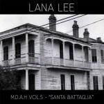 Lana Lee; M.D.A.H Vol.5 -'Santa Battaglia'; Bestiar Netlabel
