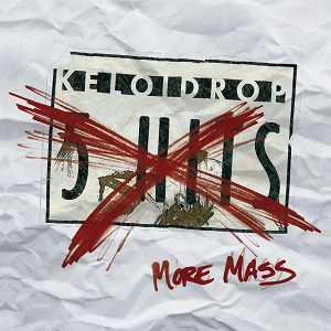Keloidrop;More Mass; Bestiar Netlabel