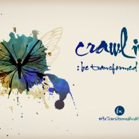 BE-CAST EPISODE 40: CRAWLING (Be Transformed & Fly)