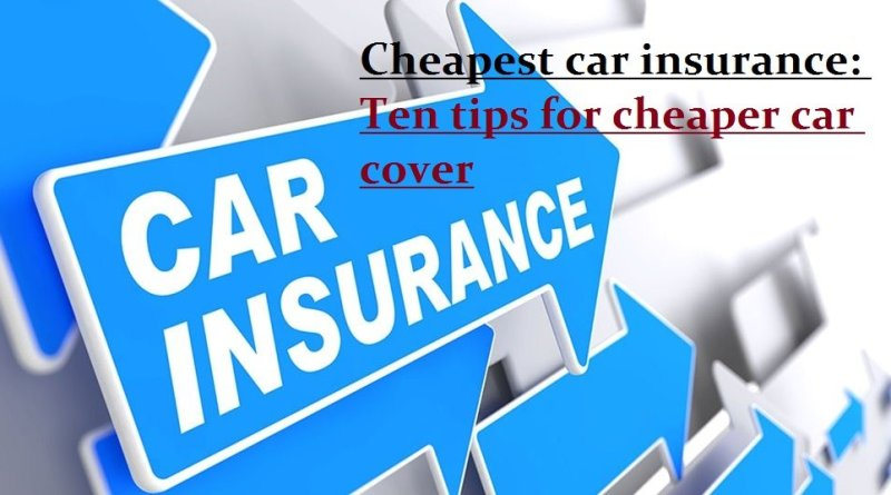Cheapest car insurance Ten tips for cheaper car cover - feature image
