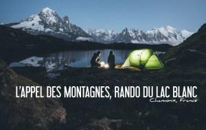 FRANCE   L'APPEL DES MONTAGNES, RANDONNÉE DU LAC BLANC
