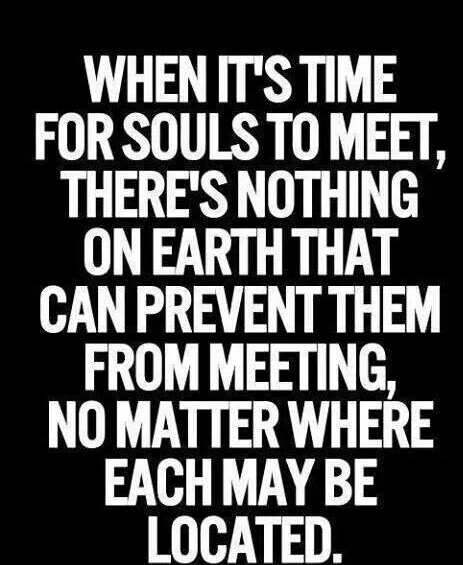 Love Each Other When Two Souls: When Its Time For Souls To Meet
