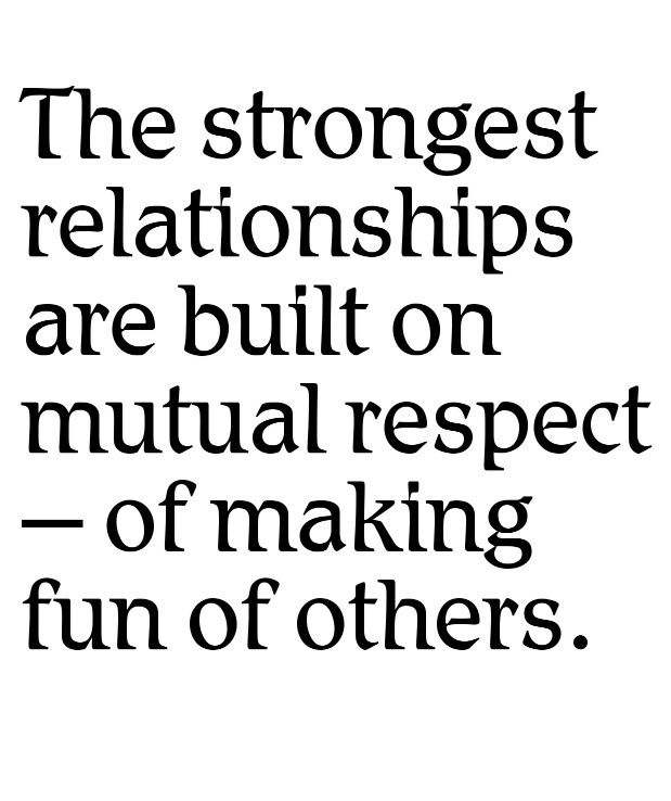 The Strongest Relationships Are Built On Mutual Respect Of Making