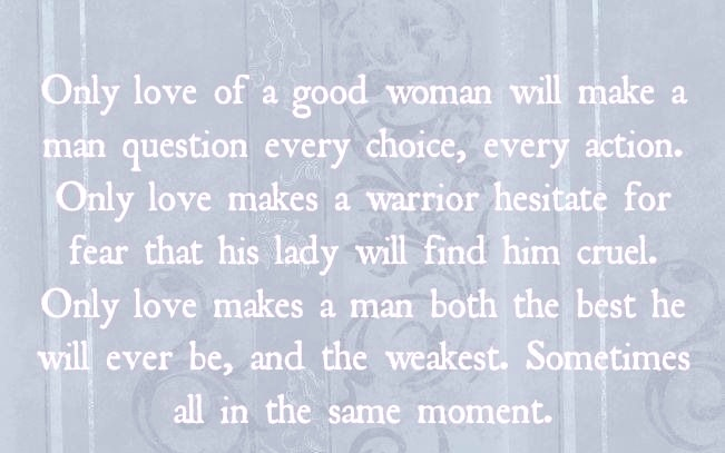 Only Love Of A Good Woman Will Make A Man Question Every