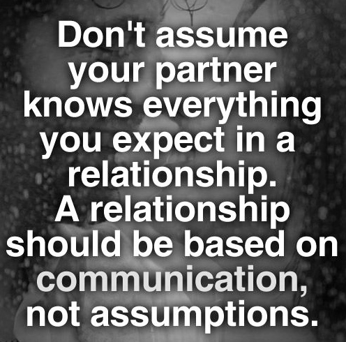 Don't assume your partner knows everything you expect in a relationship