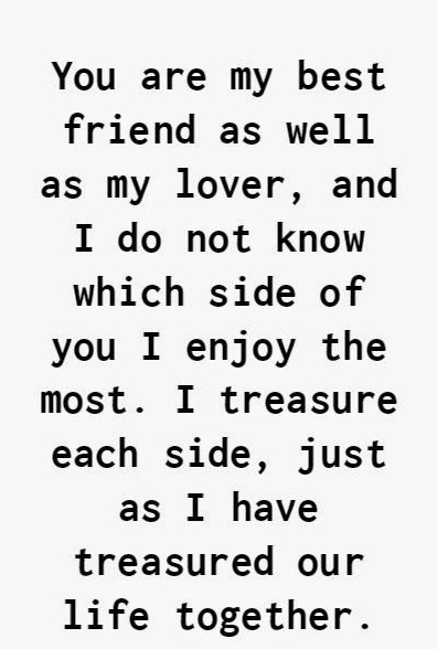 Best Love Quotes You Are My Best Friend As Well As My Lover And I