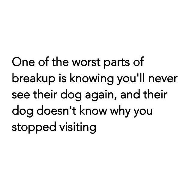 One Of The Worst Parts Of Breakup Is Knowing Youll Never See Their