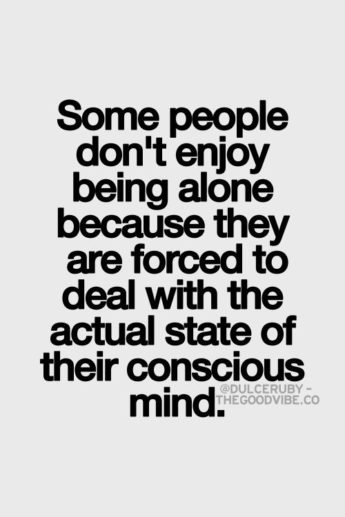 best love quotes - some people don't enjoy being alone