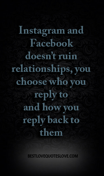 Best Love Quotes Instagram And Facebook Doesnt Ruin Relationships