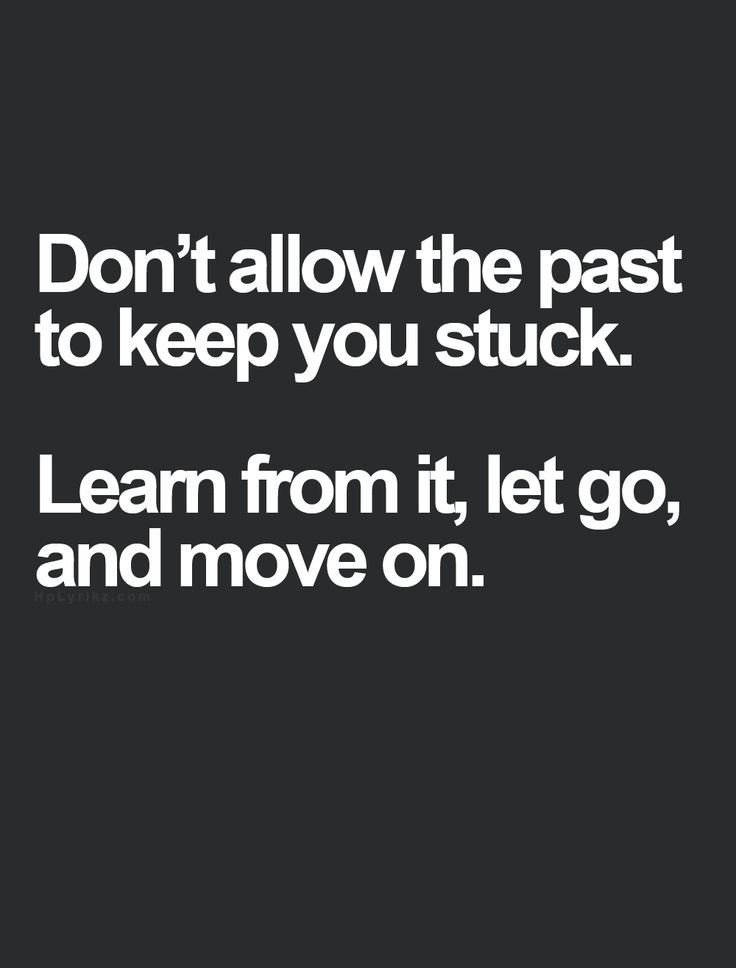 Learning how to let go and move on