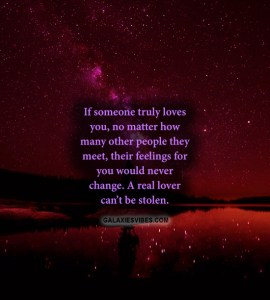 If someone truly loves you, no matter how many other people