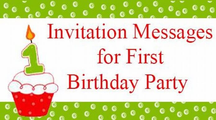 invitation messages for first birthday