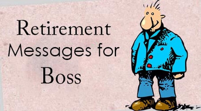 Retirement Messages For Boss Best Message