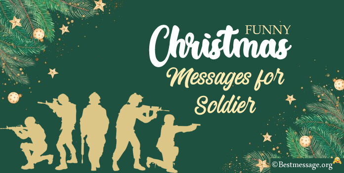 Funny Christmas Messages For Soldiers Funny Merry