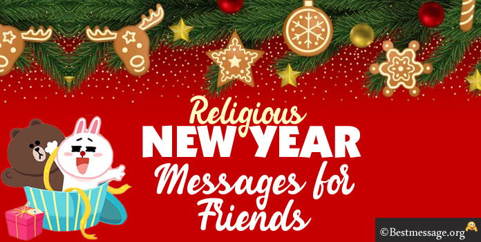 Religious New Year Messages for Friends  Happy New Year Wishes 2017