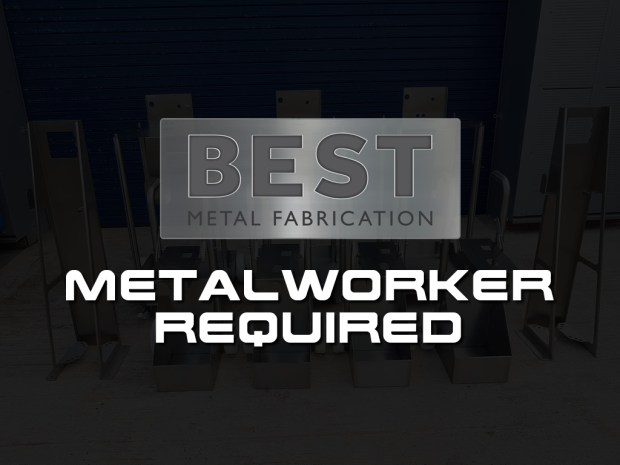 Now recruiting - Metal Worker