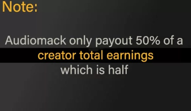 A creator will only receive 50% of their loyalties on Audiomack