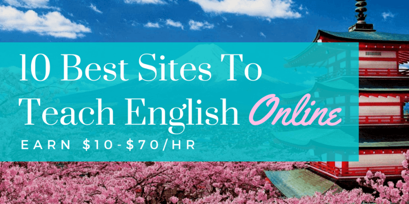 Top 10 Sites to Teach English Online and Make a Part or Full Time Income