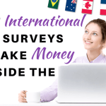 Best International Paid Survey Sites to Make Money Outside the USA