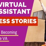 How to Become a Virtual Assistant- 9 Expert Interviews