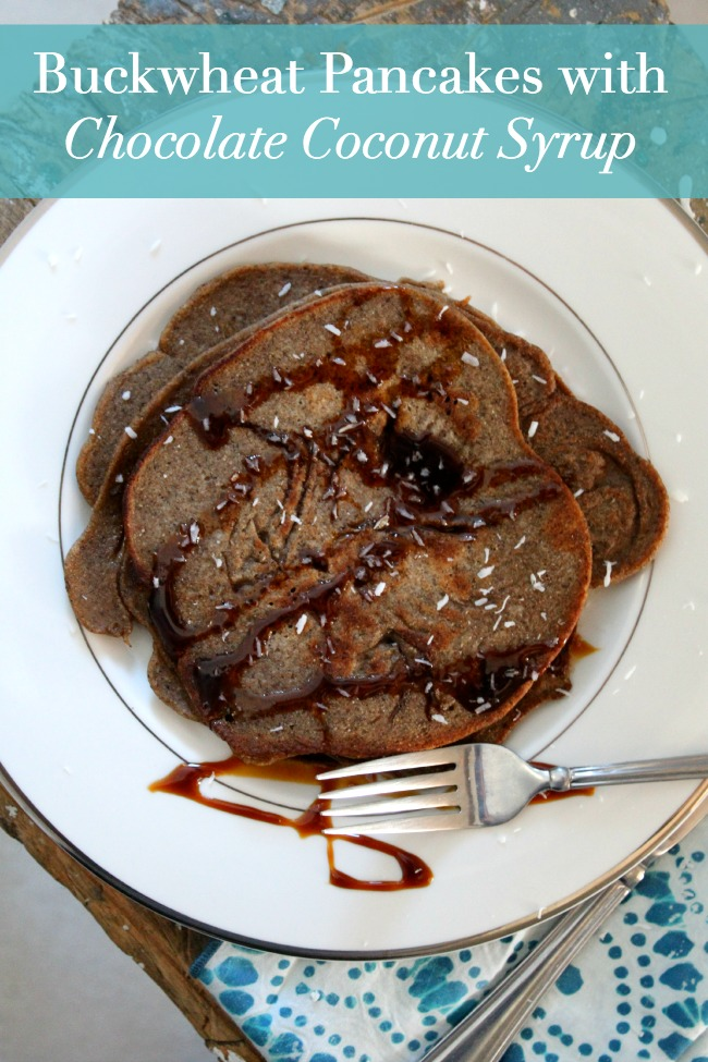 Gluten-Free Buckwheat Pancakes with Chocolate Coconut Syrup
