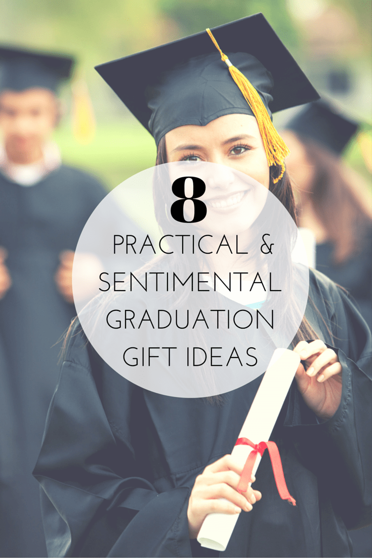 8 practical and sentimental graduation gift ideas the best of this 8 practical and sentimental graduation negle Gallery