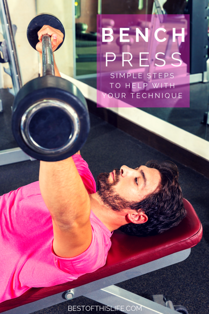 Your Simple Guide To The Bench Press
