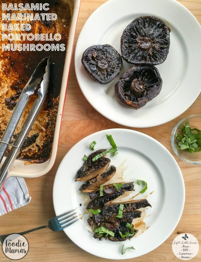 900x1176 Balsamic Marinated Baked Portobello Mushrooms FoodieMamas Lifes Little Sweets