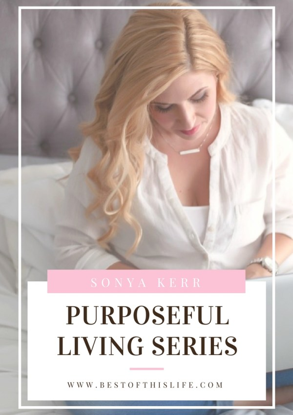 Purposeful Living: An Interview with Sonya Kerr