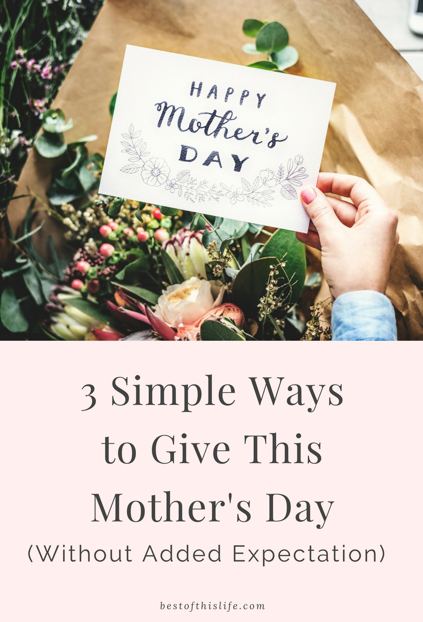 Mother's Day Without Added Expectation