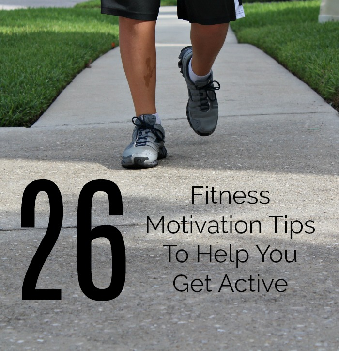 26 Fitness Motivation Tips To Help You Get Active