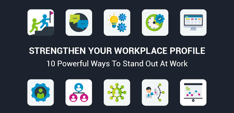 strengthen your profile at work
