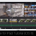 iMovie for iPad Tutorial (iOS 8)