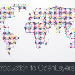 An Introduction to OpenLayers 3
