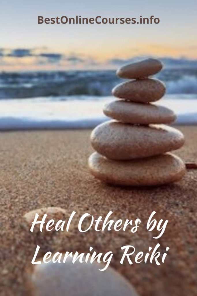Heal Others by Learning Reiki