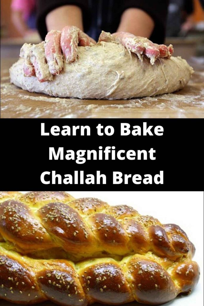 Learn to Bake Magnificent Challah Bread